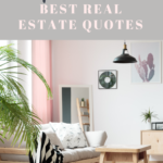 10 Real Estate Quotes You'll Be Obsessed With