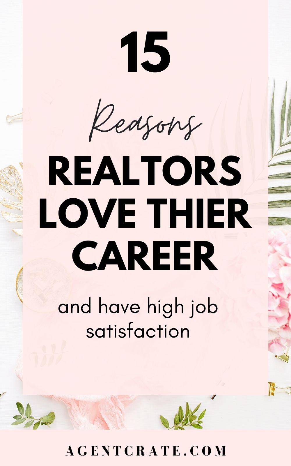 real estate agent job satisfaction